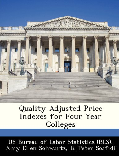9781249263753: Quality Adjusted Price Indexes for Four Year Colleges