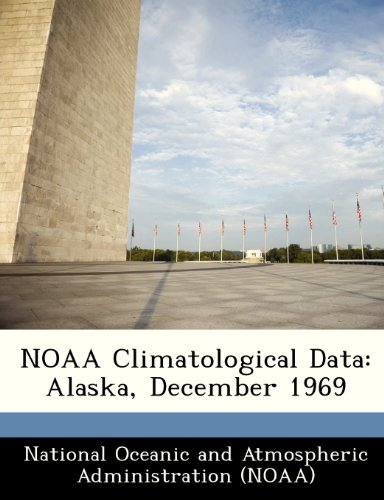 9781249332565: NOAA Climatological Data: Alaska, December 1969