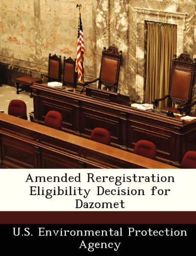 9781249346456: Amended Reregistration Eligibility Decision for Dazomet