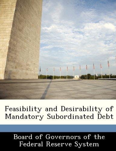 9781249357148: Feasibility and Desirability of Mandatory Subordinated Debt