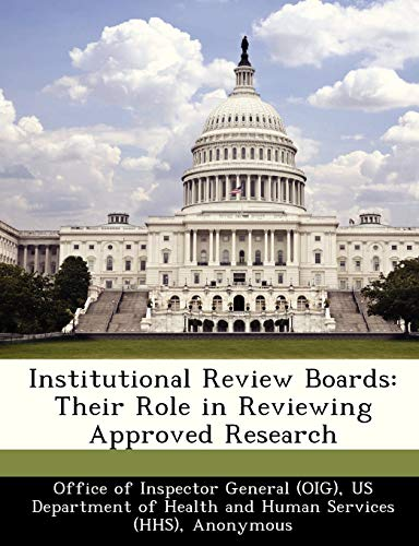 Institutional Review Boards: Their Role in Reviewing: Brown, June Gibbs;