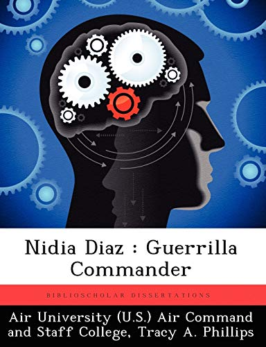 9781249401308: Nidia Diaz: Guerrilla Commander