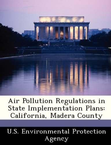 Air Pollution Regulations in State Implementation Plans: U.S. Environmental Protection