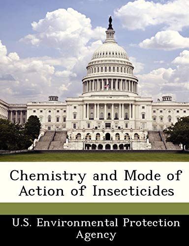 Chemistry and Mode of Action of Insecticides