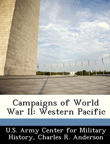 9781249453758: Campaigns of World War II: Western Pacific