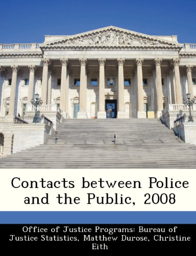 9781249455790: Contacts between Police and the Public, 2008