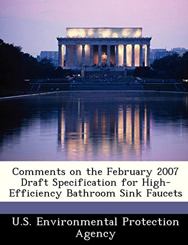 9781249456926: Comments on the February 2007 Draft Specification for High-Efficiency Bathroom Sink Faucets