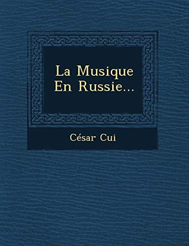 9781249537823: La Musique En Russie...