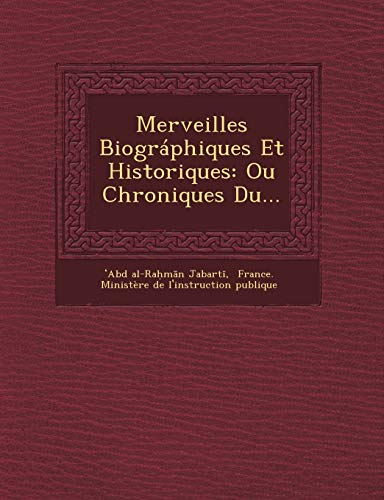9781249551034: Merveilles Biographiques Et Historiques: Ou Chroniques Du... (French Edition)