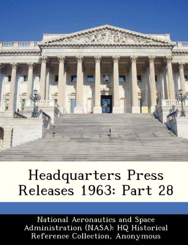 9781249565956: Headquarters Press Releases 1963: Part 28