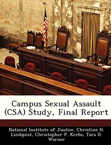 9781249597780: Campus Sexual Assault (CSA) Study, Final Report