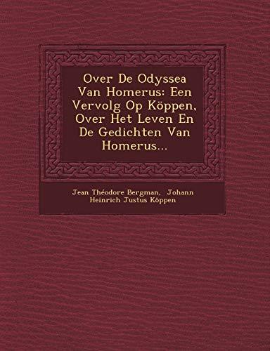 Over de Odyssea Van Homerus: Een Vervolg: Jean Theodore Bergman
