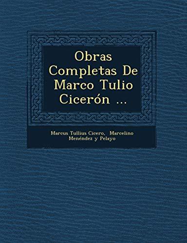 9781249619888: Obras Completas De Marco Tulio Cicerón ...