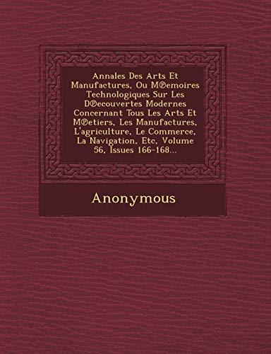 9781249647621: Annales Des Arts Et Manufactures, Ou M Emoires Technologiques Sur Les D Ecouvertes Modernes Concernant Tous Les Arts Et M Etiers, Les Manufactures, L' (French Edition)
