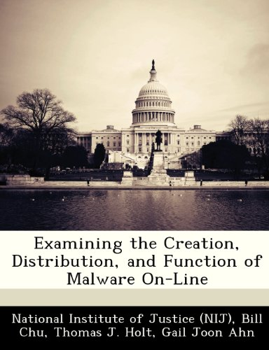 9781249836933: Examining the Creation, Distribution, and Function of Malware On-Line