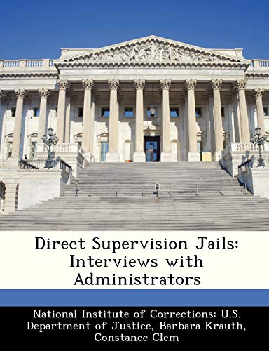 9781249851417: Direct Supervision Jails: Interviews with Administrators