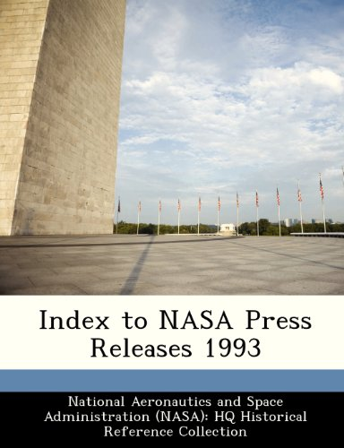 9781249857006: Index to NASA Press Releases 1993