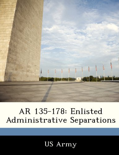9781249911944: AR 135-178: Enlisted Administrative Separations