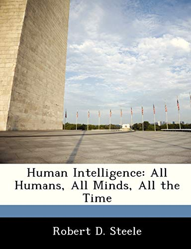 9781249916116: Human Intelligence: All Humans, All Minds, All the Time