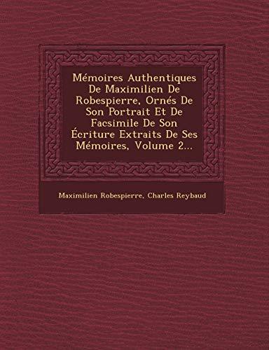 Memoires Authentiques de Maximilien de Robespierre, Ornes: Maximilien Robespierre