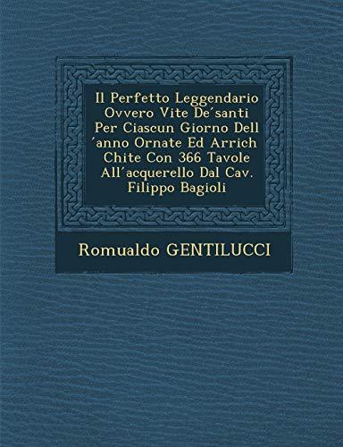Il Perfetto Leggendario Ovvero Vite de Santi: Romualdo Gentilucci