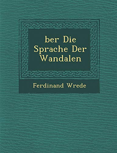 9781249934431: ber Die Sprache Der Wandalen (German Edition)