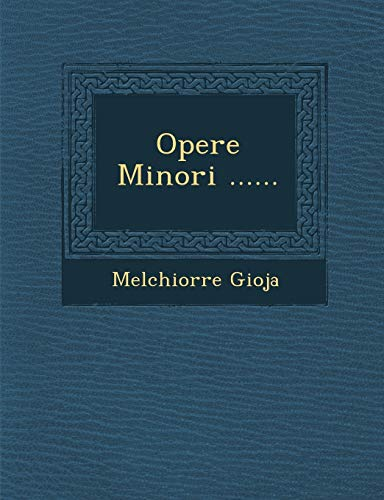 9781249939146: Opere Minori ...... (Italian Edition)