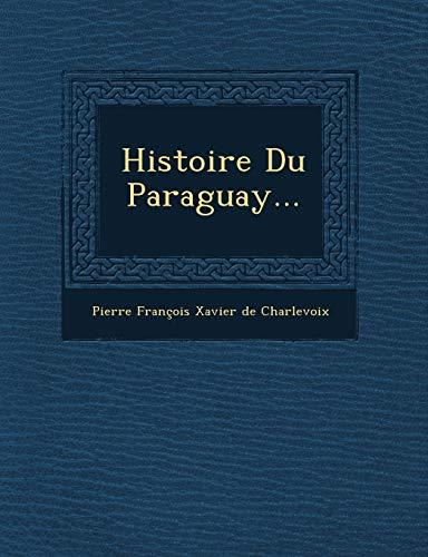 9781249940906: Histoire Du Paraguay...