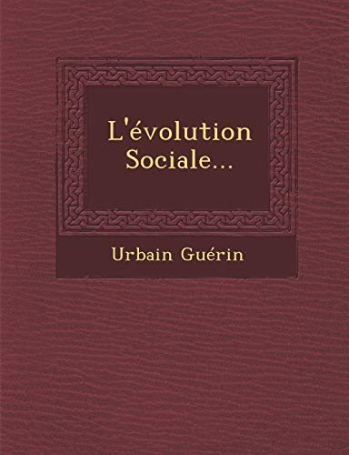 9781249943341: L'Evolution Sociale...