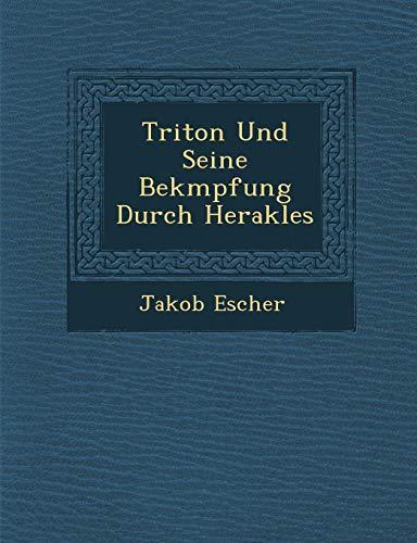 9781249943693: Triton Und Seine Bekmpfung Durch Herakles (German Edition)