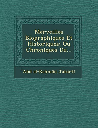 9781249949183: Merveilles Biográphiques Et Historiques: Ou Chroniques Du... (French Edition)