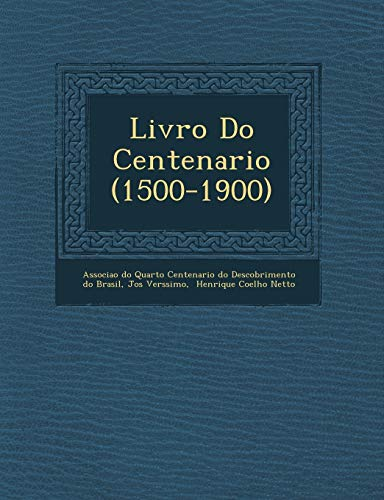 Livro Do Centenario (1500-1900) (Paperback): S Lvio Romero