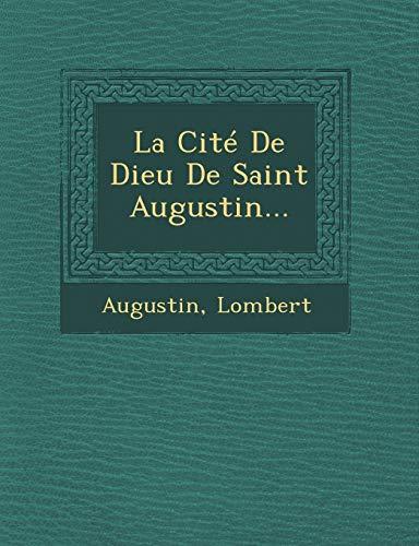 9781249953005: La Cité De Dieu De Saint Augustin... (French Edition)