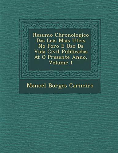 Resumo Chronologico Das Leis Mais Uteis No: Manoel Borges Carneiro
