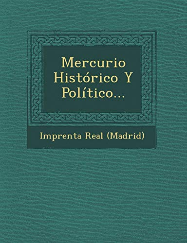 9781249969983: Mercurio Histórico Y Político...
