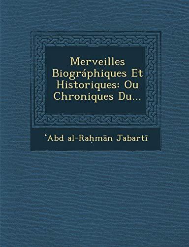 9781249970873: Merveilles Biográphiques Et Historiques: Ou Chroniques Du... (French Edition)