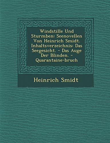 Windstille Und Sturmb En: Seenovellen Von Heinrich: Heinrich Smidt