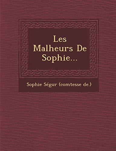 9781249978510: Les Malheurs de Sophie...