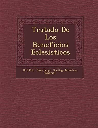 9781249982470: Tratado De Los Beneficios Eclesisticos