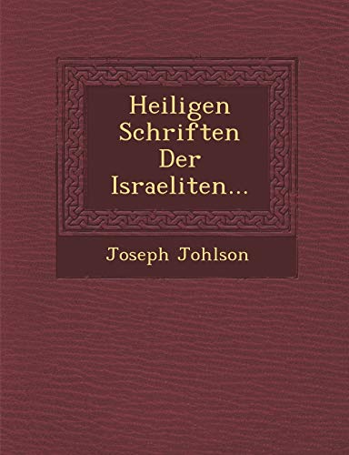 9781249984146: Heiligen Schriften Der Israeliten... (German Edition)