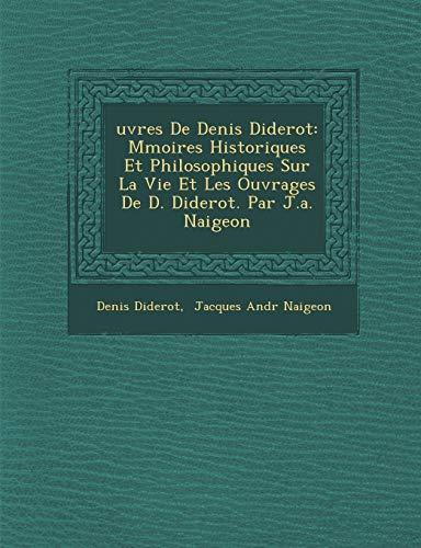 uvres De Denis Diderot: Mmoires Historiques Et: Denis Diderot, Jacques