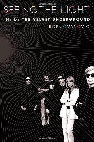 Seeing the light: inside the Velve Underground: Jovanovic, Rob