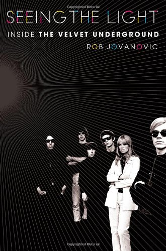 9781250000149: Seeing the Light: Inside the Velvet Underground