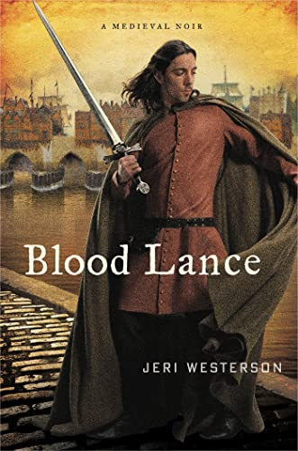 [signed] Blood Lance: A Medieval Noir