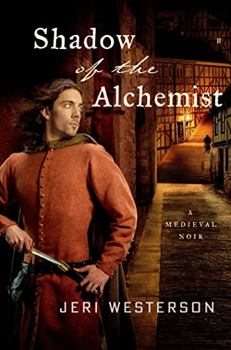 9781250000309: Shadow of the Alchemist (Crispin Guest Medieval Noir)