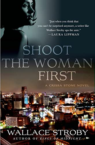 9781250000385: Shoot the Woman First: A Crissa Stone Novel (Crissa Stone Novels)