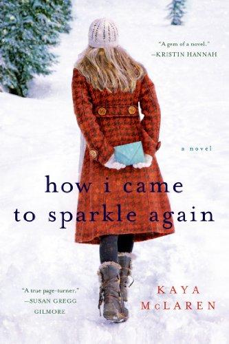 9781250000743: How I Came to Sparkle Again: A Novel