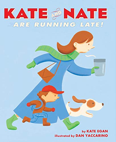 9781250000804: Kate and Nate Are Running Late!