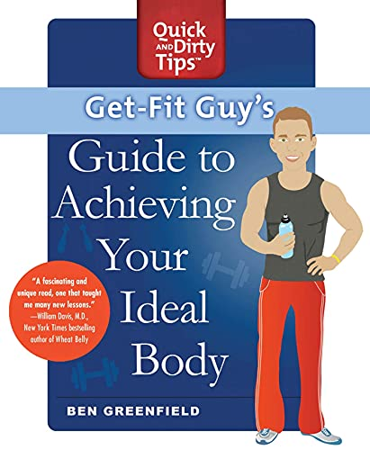 9781250000880: Get-Fit Guy's Guide to Achieving Your Ideal Body: A Workout Plan for Your Unique Shape (Quick & Dirty Tips)