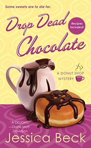 9781250001054: Drop Dead Chocolate: A Donut Shop Mystery (Donut Shop Mysteries)